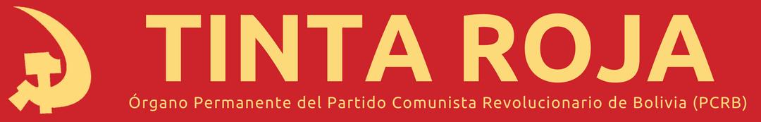 Tinta Roja   Partido Comunista Revolucionario de Bolivia