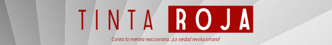 Tinta Roja | Partido Comunista Revolucionario de Bolivia